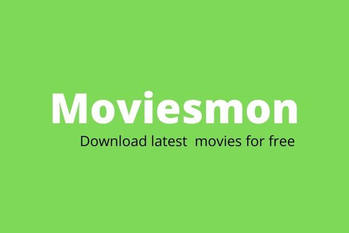 Moviesmon (2021) - #1 Platform For Downloading Latest Movies