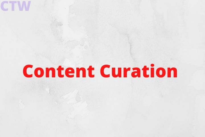 All You Need To Know About Content Curation - Know More Info