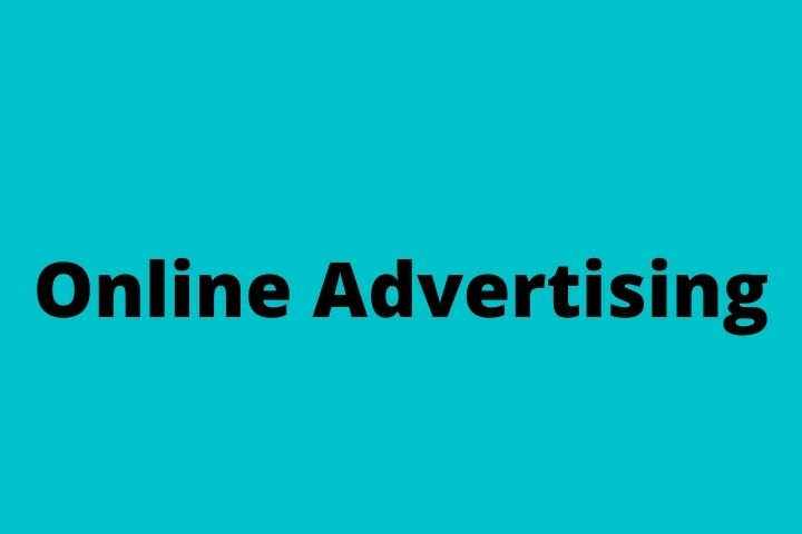 All You Need To Know About Online Advertising - Know More In The Article
